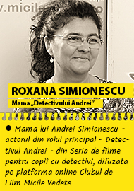 """Roxana Simionescu  - mama """"Detectivului Andrei"""""""